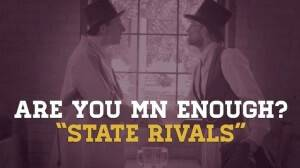 Are You MN Enough: State Rivalries