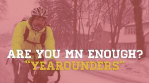 Are You MN Enough?: Yearounders