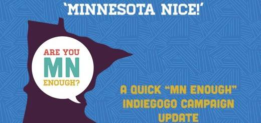 """A Quick """"MN Enough"""" Indiegogo Campaign Update"""