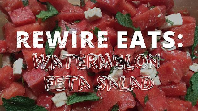Watermelon Feta Salad pbs rewire