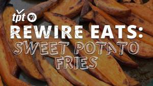 Rewire Eats: Sweet A** Potato Fries
