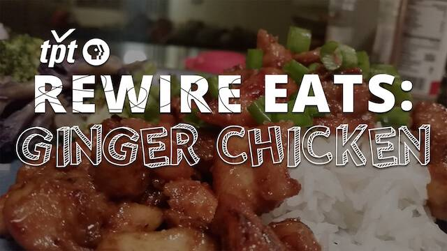 ginger chicken pbs rewire