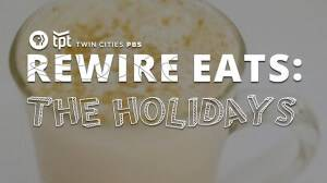 Rewire Eats: The Holidays