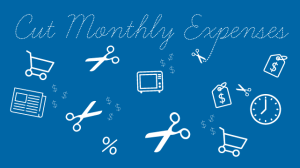 Making Cents: 6 Easy Ways To Cut Your Monthly Expenses