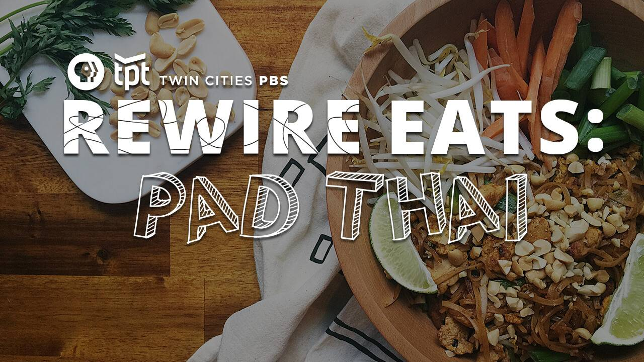 Pad Thai pbs rewire