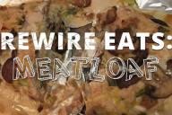 rewire-eats-meatloaf-blog