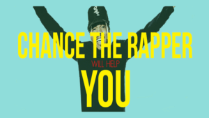 Chance the Rapper will Help YOU Accomplish Your Goals