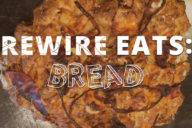 rewire-eats-bread copy