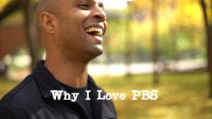 Why I Love PBS