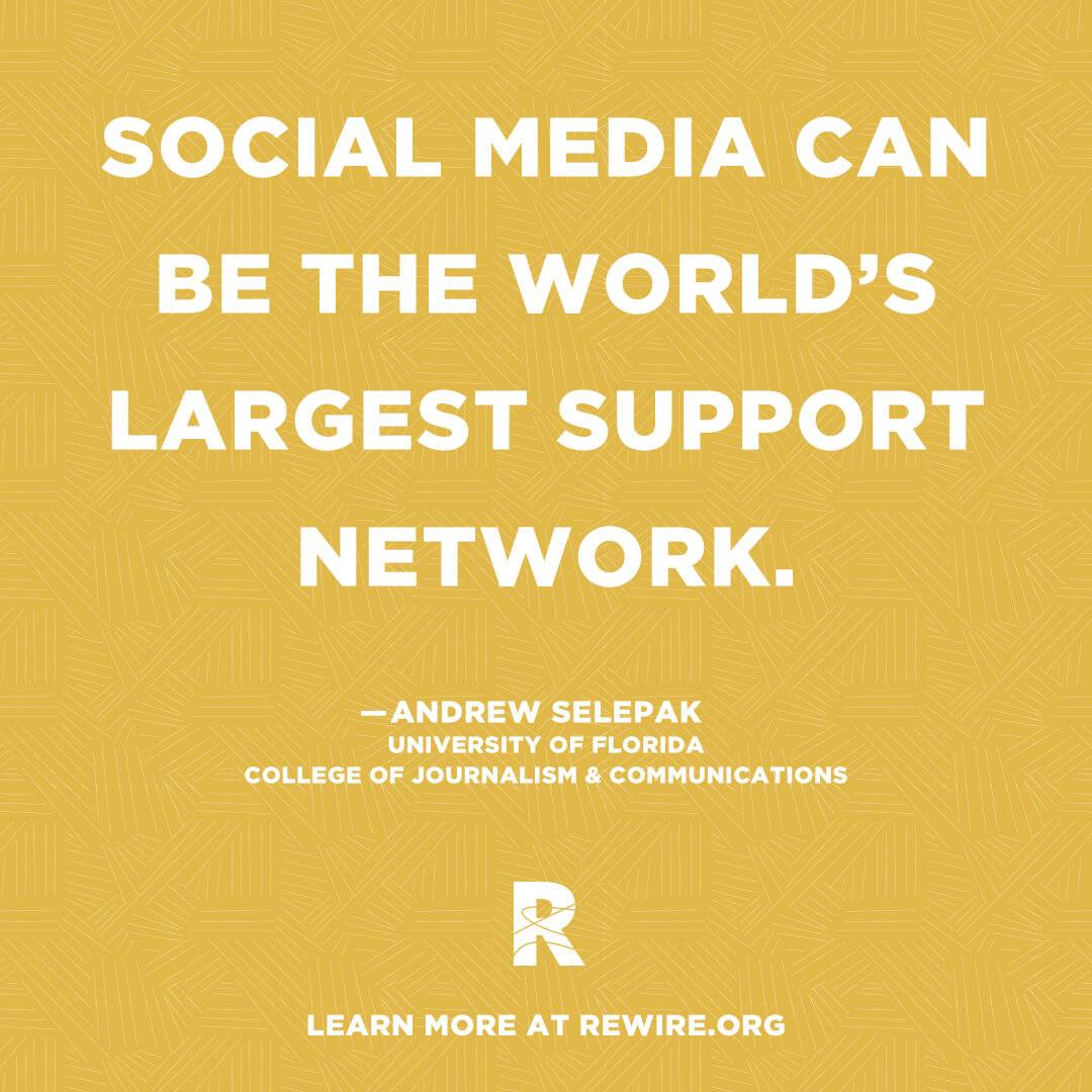 "Graphic quoting ""Social media can be the world's largest support network."" Suicide Prevention Support pbs rewire"